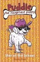 Puddle the Naughtiest Puppy: Star of the School : Book 10, Daze, Hayley, Very Go