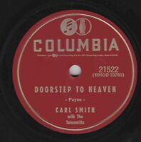 Carl Smith – 78 rpm Columbia 21522: You Are the One/Doorstep to Heaven; Cond E
