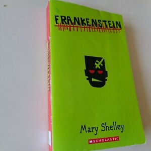 Frankenstein By Mary Shelly Scholatic Edition