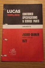 Lucas Confirmed Specs & Service  Parts 1972 Jaguar-Daimler XJ6  E Type etc