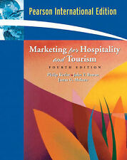 Marketing for Hospitality and Tourism by James C. Makens, Phillip Kotler, Joh...