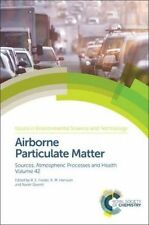Airborne Particulate Matter: Sources, Atmospheric Processes and Health (Issues i