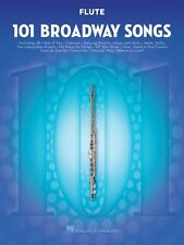101 Broadway Songs for Flute Instrumental Solo Book New 000154199