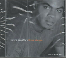 Wayne Escoffery Times Change CD NEU Come Back Lucky Beatrice Thats All Dawn