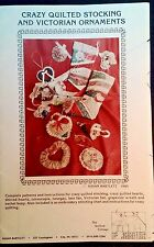 Crazy Quilted Stocking & Citorian Ornaments sewing  pattern new Susan Barlett