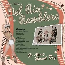 DEL RIO RAMBLERS Go Away Hound Dog CD NEW 1950s style Rockabilly Western Swing