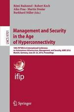 Lecture Notes in Computer Science: Management and Security in the Age of...