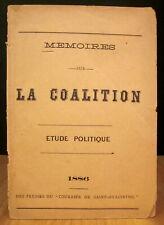 MÉMOIRES SUR LA COALITION. ÉTUDE POLITIQUE. 1886.