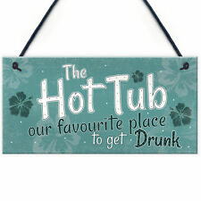 Funny Hot Tub Sign Garden Hanging Plaque Outdoor Shed Home Novelty Gift Decor