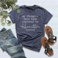 My Thoughts Have Been Replaced By Hamilton Lyrics T-Shirt S-4XL