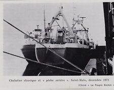 1973  --  CHALUTIER CLASSIQUE ET PECHE ARRIERE A SAINT MALO FIN 1971   3I878