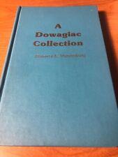 A Dowagiac (Michigan) Collection by Berenice Vanderburg Hardcover Historical