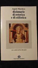 Marchese: Dizionario di retorica e di stilistica. Mondadori, 1978