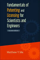 Fundamentals Of Patenting And Licensing For Scientists And Engineers (2nd Editio