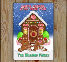 Santa Stop Here Sign, Santa, Metal (Tin) Fun Gingerbread Family, personalise