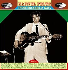 NARVEL FELTS - THOSE ROCKABILLY DAYS  CD NEUF