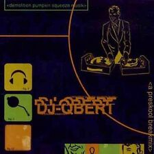 Demolition Pumpkin Squeeze Music by DJ Q-Bert (2003) CD