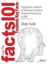 Studyguide for Handbook of Informatics for Nurses and Healthcare...