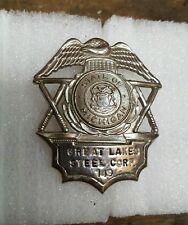 Michigan Great Lakes Steel Corp. Police Badge  Vintage Obsolete 149