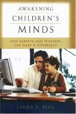Awakening Children's Minds: How Parents and Teachers Can Make a-ExLibrary