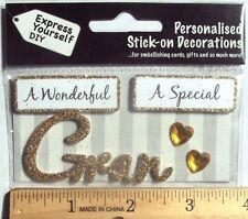 DIY Express Yourself Self Adhesive Glitter A Wonderful A Special Gran, NEW