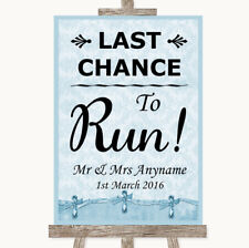 Wedding Sign Poster Print Blue Shabby Chic Last Chance To Run