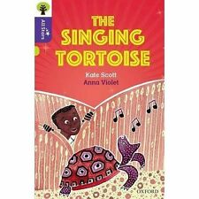 Oxford Reading Tree All Stars: Oxford Level 11: The Singing Tortoise by Kate...