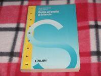 S. MASCHERETTI / S. MERUSI - GUIDA ALL'ANALISI DI BILANCIO Ed. Etaslibri 1997
