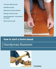 How to Start a Home-Based Handyman Business: Turn your skills into cash Schedule