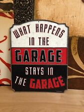 WHAT HAPPENS GARAGE HEAVILY EMBOSSED METAL SIGNN WALL DISPLAY SHOP MAN CAVE