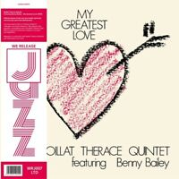 BENNY BOILLAT THERACE QUINTET FEATURING BAILEY - MY GREATEST LOVE   CD NEU