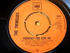 """THE TREMELOES - SUDDENLY YOU LOVE ME / AS YOU ARE  7"""" VINYL"""