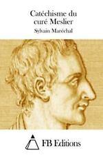 Catéchisme du Curé Meslier by Sylvain Maréchal (2015, Paperback)