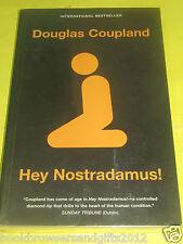 HEY NOSTRADAMUS : DOUGLAS COUPLAND ( TP, VG) Vintage Canada Pub.