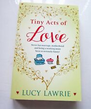TINY ACTS OF LOVE BY LUCY LAWRIE Brand New Paperback Book