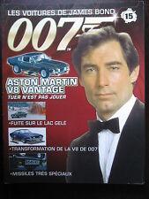 FASCICULE 15 JAMES BOND ASTON MARTIN V8 VANTAGE / TUER N'EST PAS JOUER