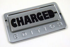 Charged custom Edition Chrome Emblem with domed decal Car Auto Bike Badge