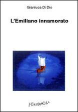 L'Emiliano innamorato - Gianluca Di Dio - Fernandel