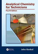 Analytical Chemistry for Technicians by John Kenkel (Hardback, 2013)