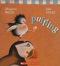 BOOK ~ PUFFLING ~ MARGARET WILD AND JULIE VIVAS ~ NEW PAPERBACK