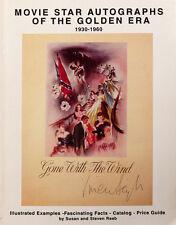 Movie Star Autographs of the Golden Era 1930-1960 by Susan & Steven Raab 1994