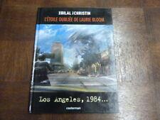 LOS ANGELES - L ETOILE OUBLIEE DE LAURIE BLOOM - BILAL ET CHRISTIN ( CASTERMAN )