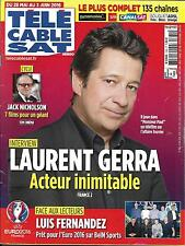 Télé Cable Sat N°1360 28/05/2016  LAURENT GERRA/ NICHOLSON/ FERNANDEZ/ ZIDANE