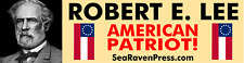 "ROBERT E. LEE (American Patriot)  High Quality Bumper Sticker (11.5"" x 3"")"
