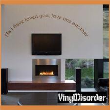 As I have loved you, love one another Wall Quote Mural Decal-spiritualquotes06