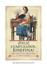 Feliz Cumpleanos, Josefina!: Un Cuento de Primaver