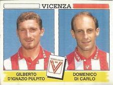 [AJA] FIGURINA CALCIATORI PANINI 1994/95 VICENZA PULPITO-DI CARLO