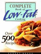 Complete Book of Low-Fat Cooking (Low-Fat Cookbook Series), , Good Book