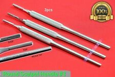SURGICAL SCALPEL HANDLE BLADE HOLDER #3 WITH ROUND PATTERN GERMAN STAINLESS 3PCS