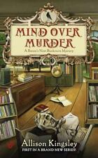 Mind Over Murder by Allison Kingsley #1 Raven's Nest Bookstore VG